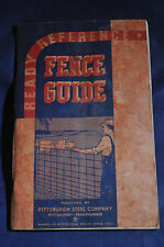Ca 1935 Fence Guide By Pittsburgh Steel Company