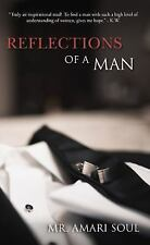 Reflections of a Man by Amari Soul (2015, Paperback)