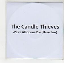 (FO351) The Candle Thieves, We're All Gonna Die - 2010 DJ CD