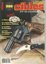 CIBLES N°288 MAKAROV / WINCHESTERS DE LA DEFENSE NATIONALE / MUNITION CHASSEPOT