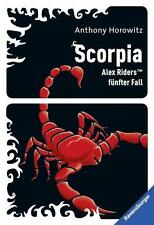 SCORPIA - Alex Rider 05.  - Anthony Horowitz - Alex Riders fünfter Fall