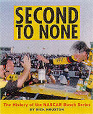 Second to None: the History of the Nascar Busch Series, Houston, Rick, New Book