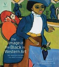 The Image of the Black in Western Art, Volume V: The Twentieth Century, Part 1: