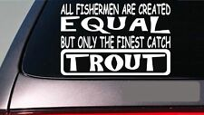 "Trout all people equal 6"" sticker *E605* fishing rod reel line bait fly net"