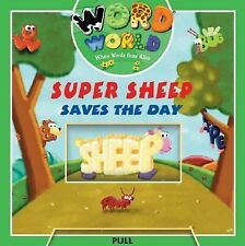 Word World: Super Sheep Saves The Day (Word World: Where Words Come Alive Push a