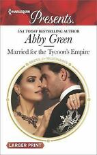 Brides for Billionaires: Married for the Tycoon's Empire 1 by Abby Green...