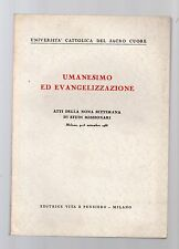 umanesimo ed evangelizzazione - universita' cattolica del sacro cuore