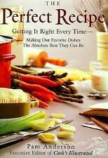 THE PERFECT RECIPE- Getting It Right Every Time by Pam Anderson