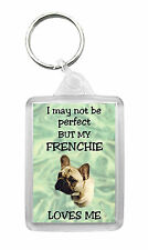 French Bulldog/Frenchie Keyring 'I May Not Be Perfect But...' Novelty Keyfob No4