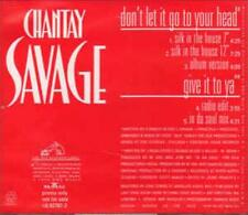 Chantay Savage: Don't Let It Go To Your Head Give It To Ya PROMO MUSIC AUDIO CD