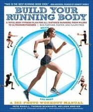 Build Your Running Body: A Total-Body Fitness Plan for All Distance Runners, fr