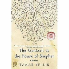 The Genizah at the House of Shepher : A Novel by Tamar Yellin (2008, Paperback)