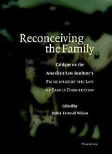 Reconceiving the Family: Critique on the American Law Institute's Prin-ExLibrary