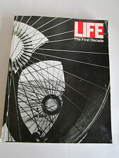 THE FIRST DECADE BY LIFE