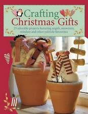 Crafting Christmas Gifts: 25 Adorable Projects Featuring Angels, **NEW**