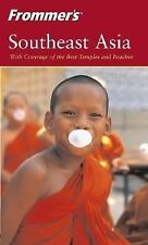 Frommer's Southeast Asia (Frommer's Complete Guides) Agar, Charles, Eveland, Je