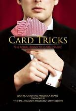 Card Tricks : The Royal Road to Card Magic by Jean Hugard and Frederick Braue...