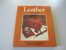LEATHER-EDITED BY NICKY HAYDEN-HOW TO MAKE LEATHER DESIGNS-HARDCOVER BOOK