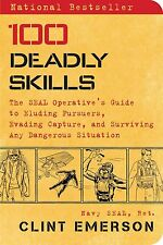 100 Deadly Skills: SEAL Operative's Guide by Clint Emerson [Paperback] NEW