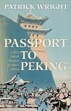 Passport to Peking: A Very British Mission to Mao's China-ExLibrary