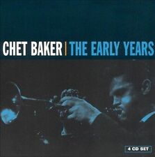 The Early Years by Chet Baker (Trumpet/Vocals/Composer) (CD, Apr-2005, 4...