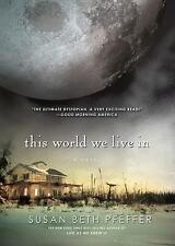 This World We Live in von Susan Beth Pfeffer (2011, Taschenbuch)