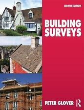 New- Building Surveys by   Peter Glover 8ed