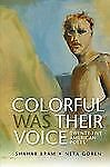 Colorful Was Their Voice: Twenty-Five American Poets