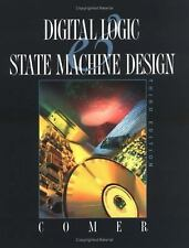 Digital Logic and State Machine Design (The Oxford Series in Electrical and Com