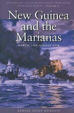 New Guinea and the Marianas, March 1944-August 1944 (History of US Naval Operati