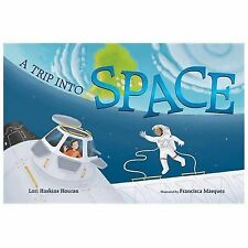 A Trip into Space: An Adventure to the Internation