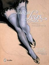 She's Got Legs : A History of Hemlines and Fashion by Jane Merrill and Keren...