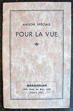 CATALOGUE, MAISON MARGAILLAN RUE DU BAC, SPECIALE POUR LA VUE, 1932, OPTIQUE,