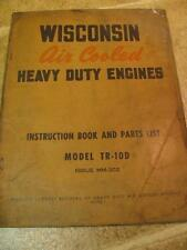 Vintage Wisconsin TR10D Instructions and Parts List Service Manual