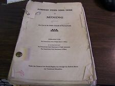1920's - ELEMENTARY EVENING SCHOOL COURSE IN MINING - PUBLIC SCHOOLS OF PA