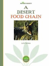 Nature's Bounty Ser.: The Desert by A. D. Tarbox (2007, Hardcover)