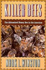 Killer Bees: The Africanized Honey Bee in the Americas