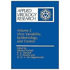 Applied Virology Research: Virus Variability, Epidemiology and Control 2...