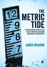 The Metric Tide : Independent Review of the Role of Metrics in Research...