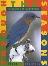 Birds in Winter (Through the Seasons (Smart Apple))