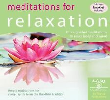 Meditations for Relaxation : Three Guided Meditations to Relax Body and Mind...