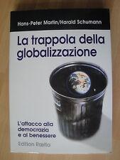 La trappola della globalizzazione di Pensieri duemila 2 Ed.Raetia 1997