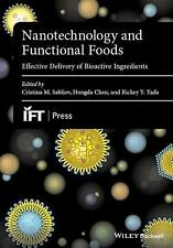 Institute of Food Technologists: Nanotechnology and Functional Foods : Effectiv…