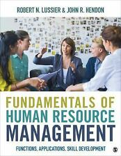 Fundamentals of Human Resource Management : Functions, Applications, Skill...