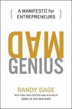 Mad Genius : A Manifesto for Entrepreneurs by Randy Gage (2016, Hardcover)