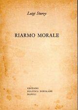 RIARMO MORALE LUIGI STURZO 1957 EDIZIONI POLITICA POPOLARE (QA842)