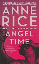 Angel Time: The Songs of the Seraphim, Book One, Anne Rice, Good Book