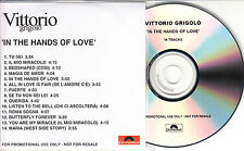VITTORIO GRIGOLO In The Hands Of Love UK 14-track promo test CD + press release