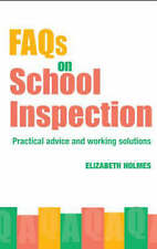 FAQs for School Inspection, Elizabeth Holmes