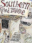 Southern Fried Divorce: A Woman Unleashes Her Hound and His Dog in the Big Easy
